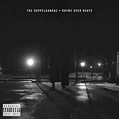 Play & Download Rhyme over Beats by The Doppelgangaz | Napster