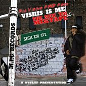 Play & Download Sick Em, Vol. 1 (Vishis Is Me) by Kid Vishis | Napster