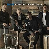 Play & Download King of the World by Blue | Napster