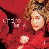 Ondine Darcyl [Bonus Tracks] by Ondine Darcyl