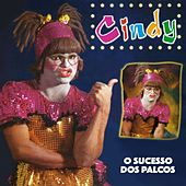 Play & Download O Sucesso dos Palcos by Cindy | Napster