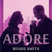 Adore by Bessie Smith