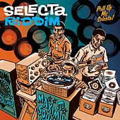 Play & Download Selecta Riddim by Various Artists | Napster