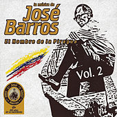 Play & Download La Música de José Barros: El Hombre de la Piragua, Vol. 2 by Jorge Zapata | Napster