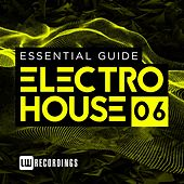 Play & Download Essential Guide: Electro House, Vol. 6 - EP by Various Artists | Napster