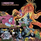 Play & Download A Dense Swarm of Ancient Stars by I Monster | Napster