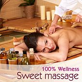 100 % Wellness - Sweet Massage by Various Artists