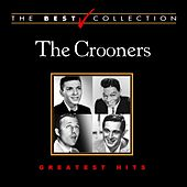 Play & Download The Best Collection: The Crooners by Various Artists | Napster