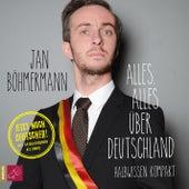 Alles, alles über Deutschland (ungekürzt) by Jan Böhmermann