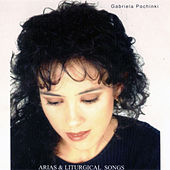Play & Download Arias and Liturgical Songs III by Gabriela Pochinki | Napster