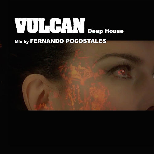 Play & Download Vulcan (Deep House Fernando Pocostales Remix) by Labelle | Napster