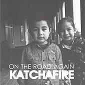 Play & Download On The Road Again by Katchafire | Napster