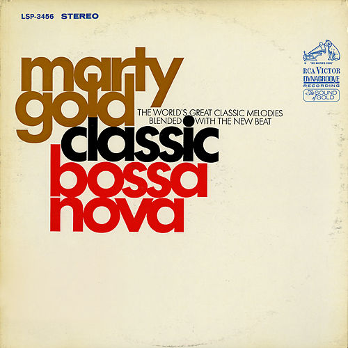 Classic Bossa Nova by Marty Gold