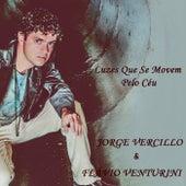Play & Download Luzes Que Se Movem pelo Céu by Flavio Venturini | Napster
