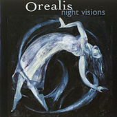 Night Visions by Orealis