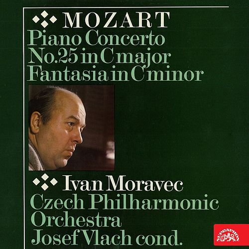 Mozart: Piano Concerto No. 25 in C major, Fantasia in C minor by Ivan Moravec