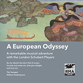 Play & Download A European Odyssey by The London Schubert Players | Napster