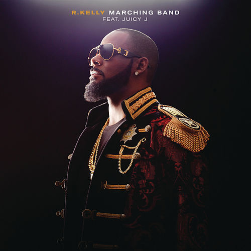 Play & Download Marching Band by R. Kelly | Napster
