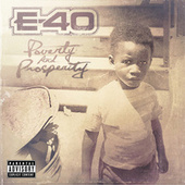 Play & Download Poverty And Prosperity by E-40 | Napster