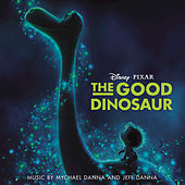 Play & Download The Good Dinosaur by Mychael Danna | Napster