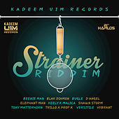 Play & Download Strainer Riddim by Various Artists | Napster