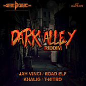 Dark Alley Riddim by Various Artists