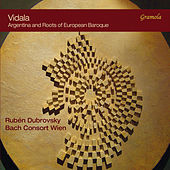 Play & Download Vidala: Argentina & Roots of European Baroque by Various Artists | Napster