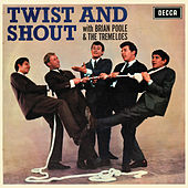 Play & Download Twist And Shout by Brian Poole and the Tremeloes | Napster