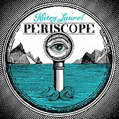 Play & Download Periscope by Katey Laurel | Napster