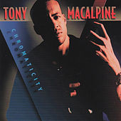 Chromaticity by Tony MacAlpine