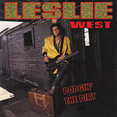 Dodgin' the Dirt by Leslie West