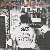 Play & Download Back to the Rhythm by Great White | Napster