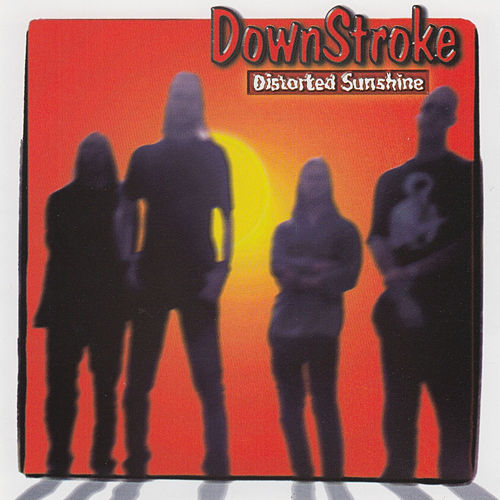 Distorted Sunshine by Downstroke