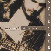 Play & Download Thank You 3 (Acoustic Instrumental) by Michael Schenker | Napster