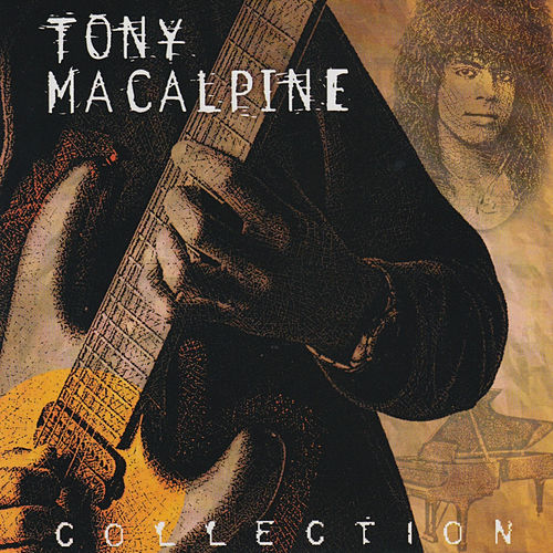 Play & Download Tony Macalpine Collection: The Shrapnel Years by Tony MacAlpine | Napster