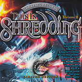 Play & Download This Is Shredding Vol. II by Various Artists | Napster