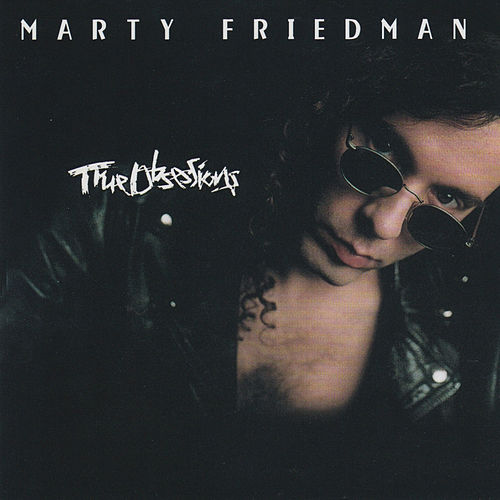 True Obsessions by Marty Friedman
