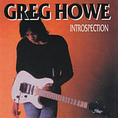 Play & Download Introspection by Greg Howe | Napster