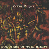 Soldiers of the Night by Vicious Rumors