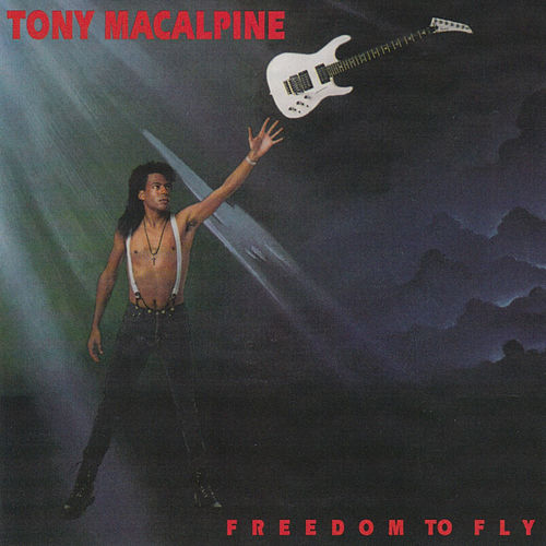 Play & Download Freedom to Fly by Tony MacAlpine | Napster
