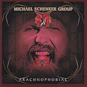 Play & Download Arachnophobiac by Michael Schenker Group | Napster