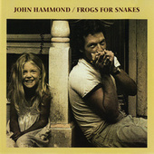 Frogs For Snakes by John Hammond, Jr.