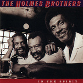 Play & Download In The Spirit by The Holmes Brothers | Napster