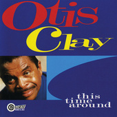 This Time Around by Otis Clay