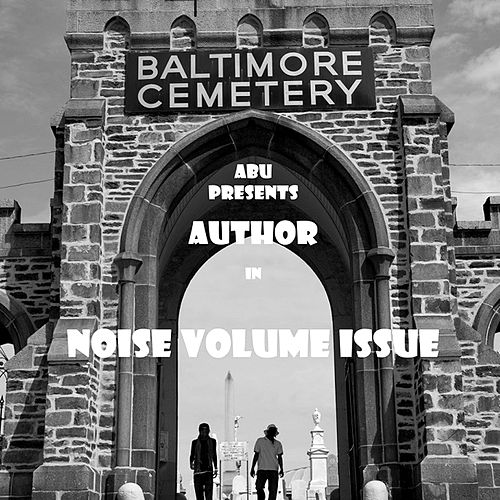 Play & Download Noise Volume Issue (aBu Presents) by The Author | Napster