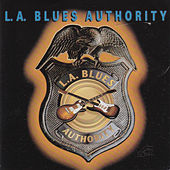 Play & Download L.A. Blues Authority by Various Artists | Napster