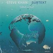 Subtext by Steve Khan