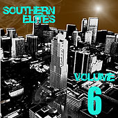 Play & Download Southern Elites, Vol. 6 by Various Artists | Napster