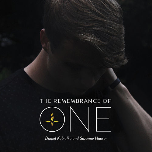 The Remembrance of One by Daniel Kobialka