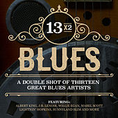 13x2 Blues - A Double Shot of Thirteen Great Blues Artists by Various Artists